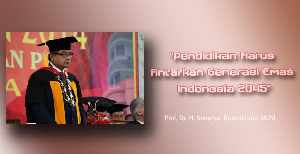 Prof. Sunaryo: Pendidikan Harus Antarkan Generasi Emas Indonesia 2045