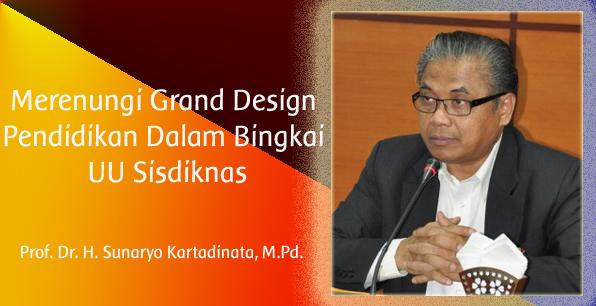 Merenungi Grand Design Pendidikan Dalam Bingkai UU Sisdiknas